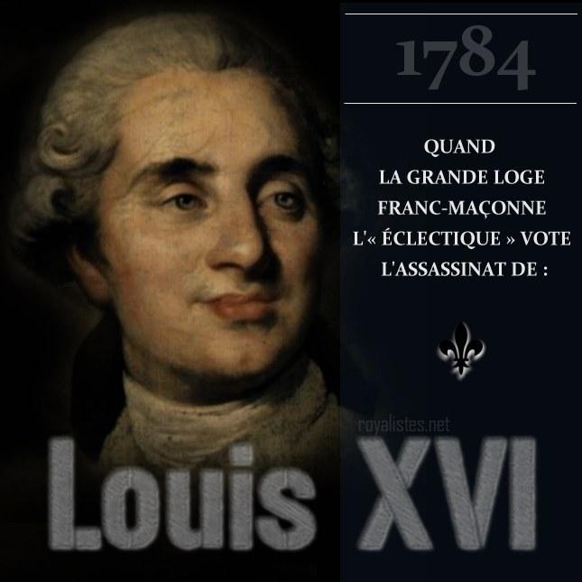 Quand la Grande Loge franc-maçonne l' « Éclectique » vote l'assassinat de Louis XVI
