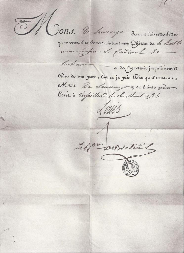 Photocopie de la lettre de cachet signée par Louis XVI le 16 août 1785 et adressée au gouverneur de Launay. Elle concerne l'embastillement du cardinal de Rohan dans l'affaire du collier de la reine.